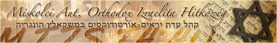 MIZSIH – Miskolci Aut. Orthodox Izraelita Hitközség